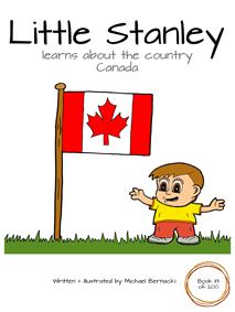Little Stanley learns about the country Canada (Book 113 of 200) Cover