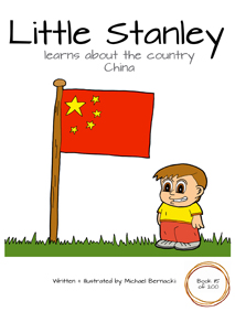 Little Stanley learns about the country China (Book 115 of 200) Cover