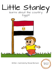 Little Stanley learns about the country Egypt (Book 119 of 200) Cover