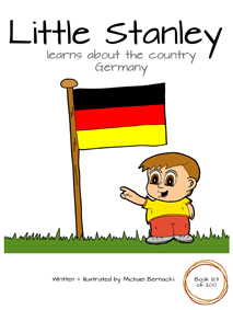 Little Stanley learns about the country Germany (Book 123 of 200) Cover