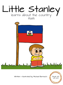 Little Stanley learns about the country Haiti (Book 125 of 200) Cover