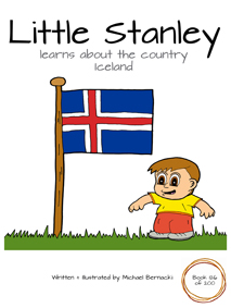 Little Stanley learns about the country Iceland (Book 126 of 200) Cover