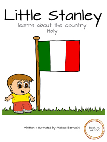 Little Stanley learns about the country Italy (Book 130 of 200) Cover