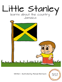 Little Stanley learns about the country Jamaica (Book 131 of 200) Cover