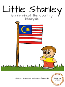 Little Stanley learns about the country Malaysia (Book 134 of 200) Cover
