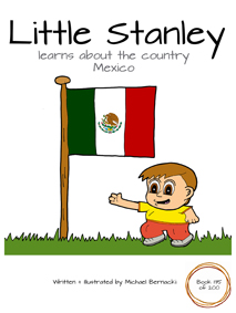Little Stanley learns about the country Mexico (Book 135 of 200) Cover