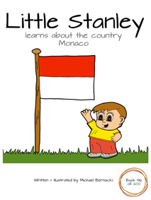 Little Stanley learns about the country Monaco (Book 136 of 200) Cover