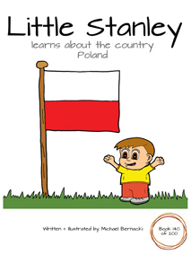 Little Stanley learns about the country Poland (Book 140 of 200) Cover