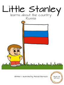 Little Stanley learns about the country Russia (Book 141 of 200) Cover