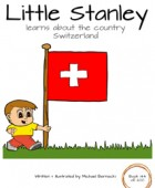 Little Stanley learns about the country Switzerland