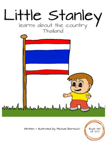 Little Stanley learns about the country Thailand (Book 145 of 200) Cover