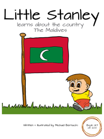 Little Stanley learns about the country The Maldives (Book 147 of 200) Cover