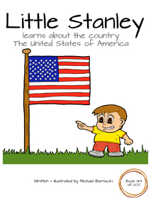 Little Stanley learns about the country USA (Book 149 of 200) Cover