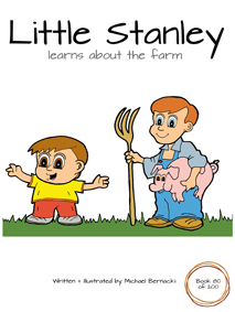 Little Stanley learns about the farm (Book 80 of 200) Cover