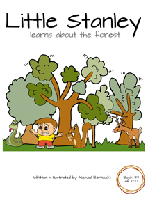 Little Stanley learns about the forest (Book 77 of 200) Cover