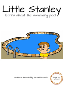 Little Stanley learns about the swimming pool (Book 67 of 200) Cover