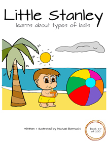 Little Stanley learns about types of balls (Book 57 of 200) Cover