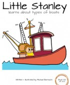 Little Stanley learns about types of boats
