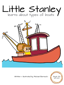 Little Stanley learns about types of boats (Book 58 of 200) Cover