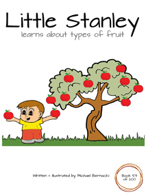 Little Stanley learns about types of fruit (Book 59 of 200) Cover