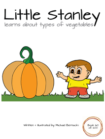 Little Stanley learns about types of vegetables (Book 60 of 200) Cover