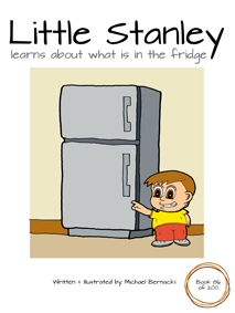 Little Stanley learns about what is in the fridge (Book 86 of 200) Cover